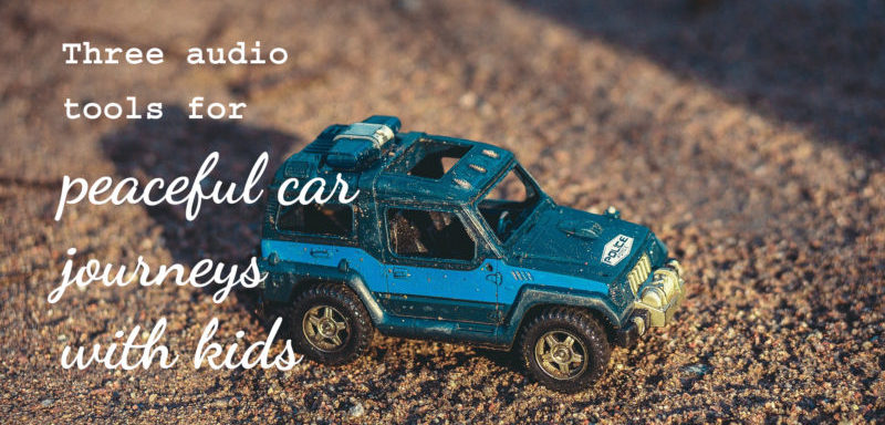 Three audio tools for peaceful car journeys with kids