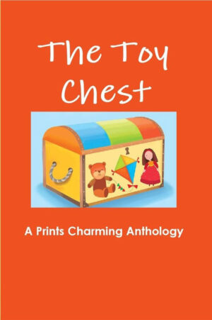 The Toy Chest Anthology